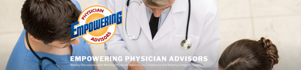 Empowering Physician Advisors